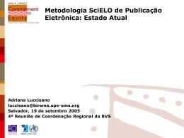 Metodologia SciELO de Publicação Eletrônica