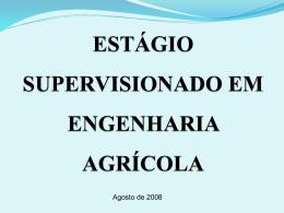ESTÁGIO SUPERVISIONADO EM ENGENHARIA AGRÍCOLA