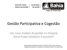 Apresentação em PowerPoint realizada pelo diretor geral do HGPV