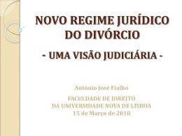 UMA VISÃO JUDICIÁRIA DO NOVO REGIME DO DIVÓRCIO