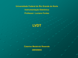 O que é um LVDT? The letters LVDT are an acronym for Linear