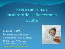 Febre sem sinais localizatórios e bacteremia oculta