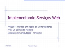 Implementando Serviços Web - Instituto de Computação