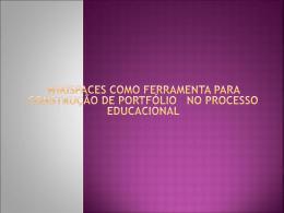 O que é Portfólio? (FARIAS, 2003, p. 28)