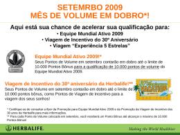Equipe Mundial Ativo 2009 Viagem de Incentivo do 30º Aniversário