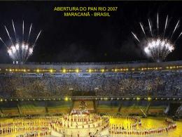 ABERTURA DO PAN RIO 2007 MARACANÃ BRASIL