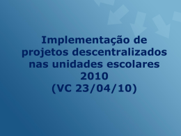 implementação de projetos descentralizados nas