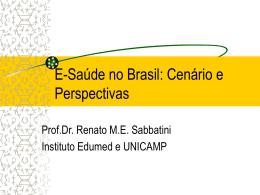 E-Saúde no Brasil: Cenário e Perspectivas