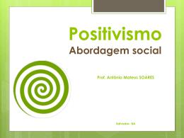 Positivismo e seus desobramentos- 2011.2