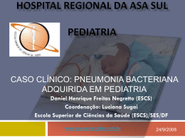 Caso Clínico: Pneumonia bacteriana adquirida em pediatria