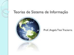 Teorias de Sistema de Informação - Universidade Castelo Branco