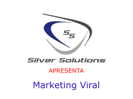 Marketing Viral - Silver Solutions