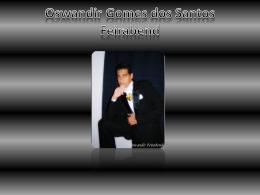 Oswandir Gomes dos Santos Feirabend.
