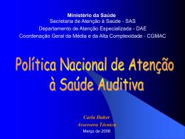Política Saúde Auditiva - por Karla - SAS - SNA