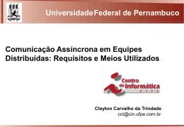 ComunicacaoAssincrona - Centro de Informática da UFPE
