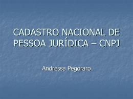 CADASTRO NACIONAL DE PESSOA JURÍDICA – CNPJ