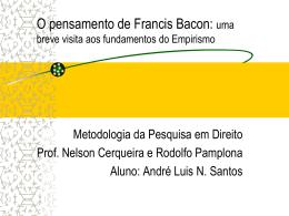 Bacon, Locke e Hume Uma breve visita aos fundamentos do