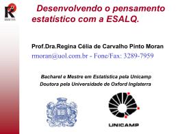 Desenvolvendo o pensamento estatístico com a ESALQ