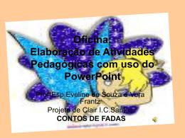 Elaboração de Atividades Pedagógicas com uso do PowerPoint