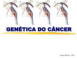 Cancer - Genética