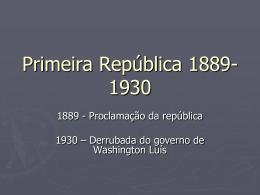 Primeira República 1889-1930