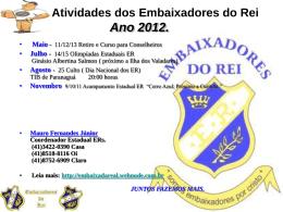 Atividades dos Embaixadores do Rei Ano 2012. Maio