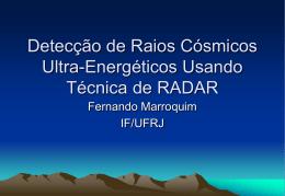 Detecção de Raios Cósmicos Ultra-Energéticos Usando Técnica de