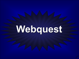 Webquest - GEOCITIES.ws