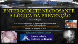 Enterocolite necrosante, a lógica da prevenção