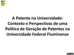 A PATENTE NA UNIVERSIDADE
