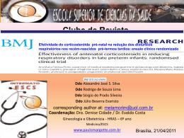 Porto FAM, Coutinho IC, Correa JB, Amorim MMR. Apresentação