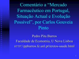 """Comentário a """"Mercado Farmacêutico em Portugal, Situação Actual"""