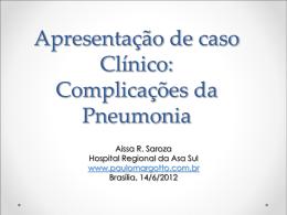 Caso Clínico: complicações da pneumonia