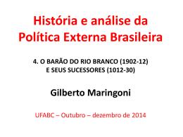 História e análise da Política Externa Brasileira
