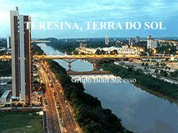 TERESINA, TERRA DO SOL