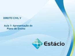 Aula 1- Apresentação do Plano de Ensino DIREITO CIVIL V