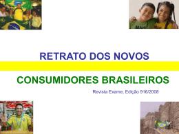 O retrato dos novos consumidores brasileiros