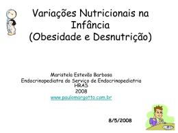 Obesidade e Desnutrição na Criança
