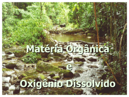 Matéria Orgânica e Oxigênio