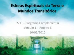 ESDE-Esferas Espirituais da Terra e Mundos Transitórios
