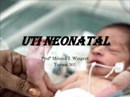 Aula 11 – Cuidados na UTI Neonatal