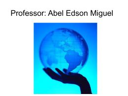 Professor: Abel Edson Miguel