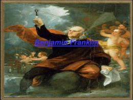 Benjamin Franklin (anderson , mariane e thais) 3 ano b