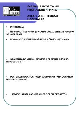 FARMÁCIA HOSPITALAR PROF ANDRÉ R. PINTO AULA 1