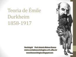 Emille Durkheim - Teoria e método