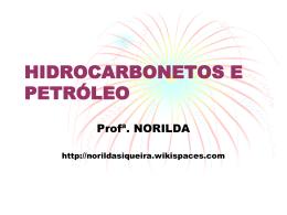 Hidrocarbonetos e Petróleo - norildasiqueira