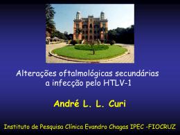 Dr. André Curi (IPEC/FIOCRUZ-RJ)