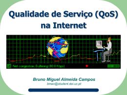 Qualidade de Serviço (QoS) na Internet