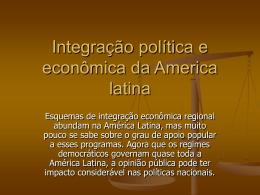 Integração política e econômica da America latina