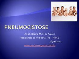 Pneumocistose - Paulo Roberto Margotto